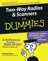 Two-way Radios And Scanners For Dummies By H. Ward Silver, (paperback), For Dumm on Sale