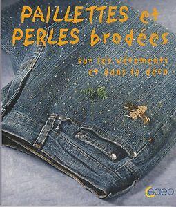 PAILLETTES-ET-PERLES-BRODEES-SUR-VETEMENTS-ET-DANS-LA-DECO-LIVRE-100-NEUF
