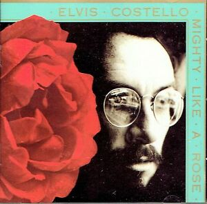CD-ELVIS-COSTELLO-Mighty-like-a-rose