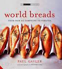 World Breads by Paul Gayler (Hardback, 2006)