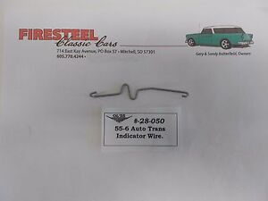 1955-1956-Chevy-Chevrolet-28-050-Auto-SHIFT-INDICATOR-WIRE-ROD-New