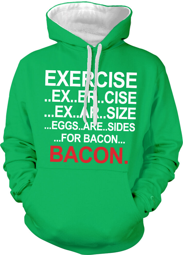Exercise Ex Er Cise Ar Size Eggs Are Sides For Bacon Two Tone Hoodie Sweatshirt