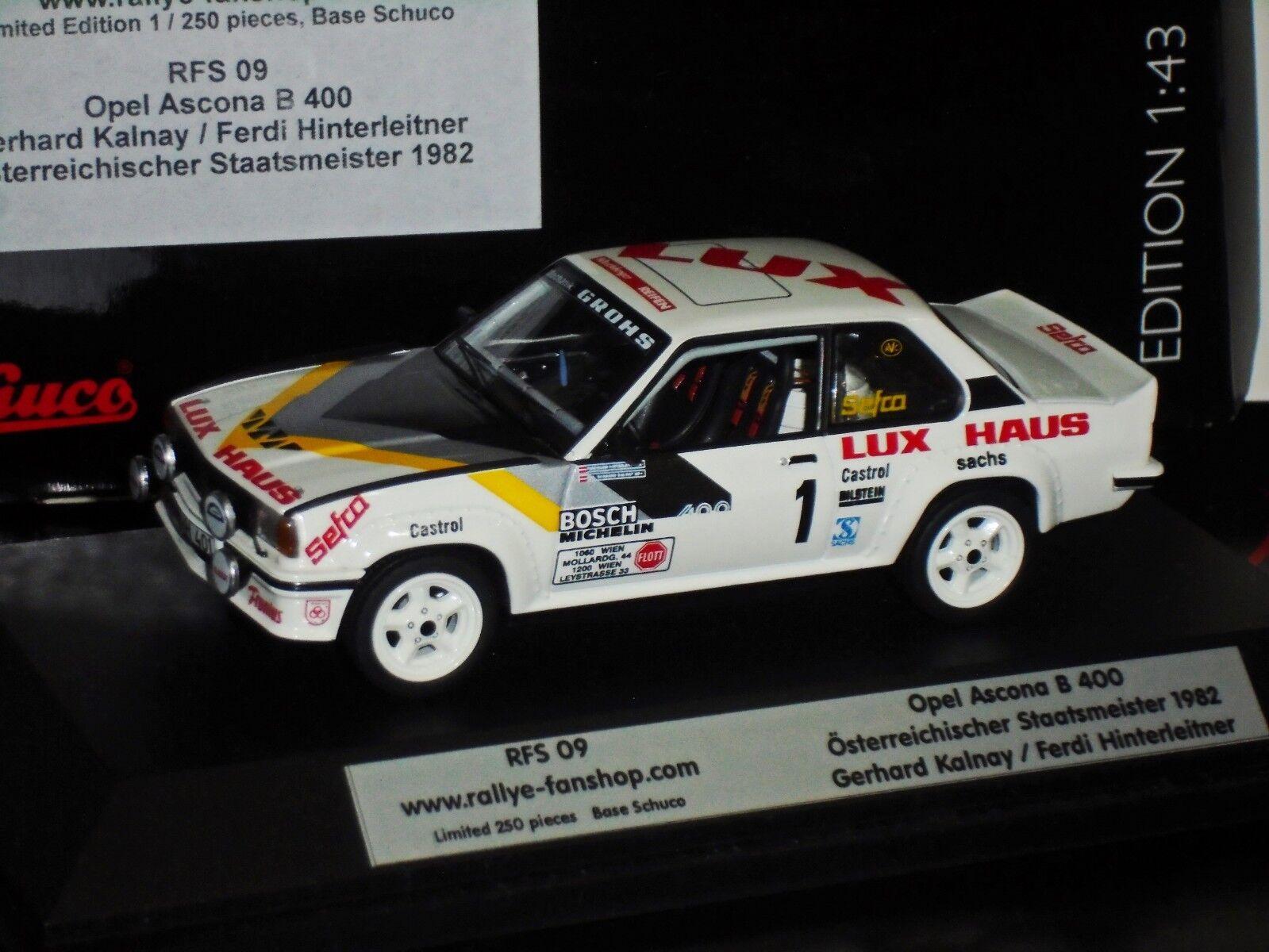 OPEL ASCONA B 400 AUSTRIAN CHAMPION 1982 KALNAY LIM. SCHUCO RFS09 1 43
