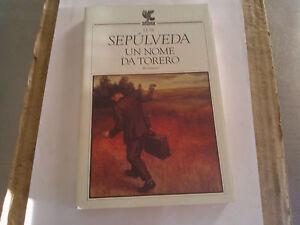 LUIS-SEPULVEDA-UN-NOME-DA-TORERO-GUANDA
