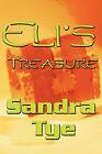 Eli's Treasure by Sandra Tye (Paperback / softback, 2010)