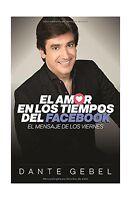 El Amor En Los Tiempos Del Facebook: El Mensaje De Los Viernes ... Free Shipping