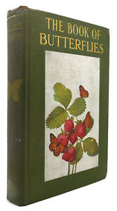 Clarence M. Weed BUTTERFLIES WORTH KNOWING Little Nature Library 1st Edition 1st
