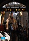 To Kill A King (DVD, 2014)