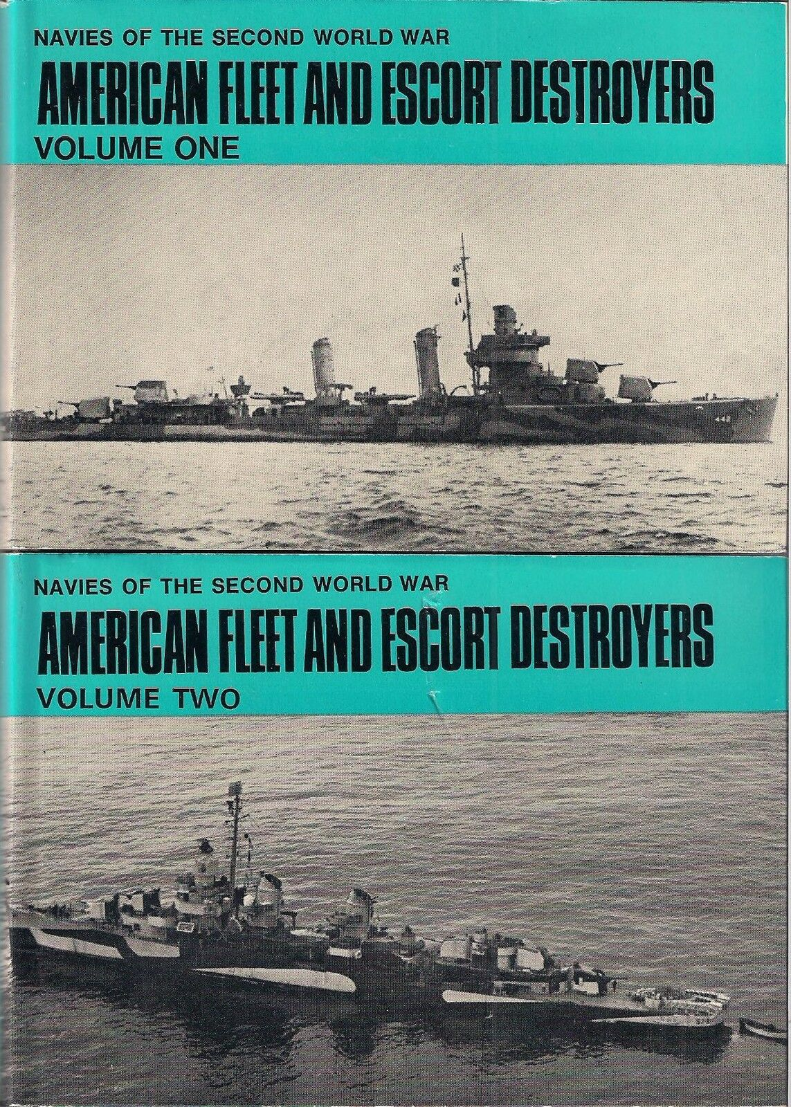 (RARE) American Fleet and Escort Destroyers, Vol. 1 and Vol. 2 by H.T. Lenton