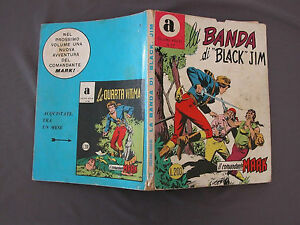 77 IL COMANDANTE MARK - LA BANDA DI BLACK JIM - Collana ARALDO 01/1973 L 200