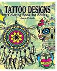 Tattoo Designs Coloring Book for Adults by Jason Potash (Paperback / softback, 2016)
