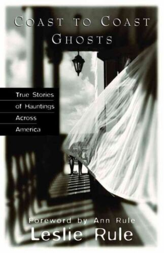 1 of 1 - Coast To Coast Ghosts: True Stories of Hauntings Across America-ExLibrary