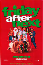 FRIDAY AFTER NEXT MOVIE POSTER 27x40 AdvanceStyle Christmas Comedy 2002 ICE CUBE