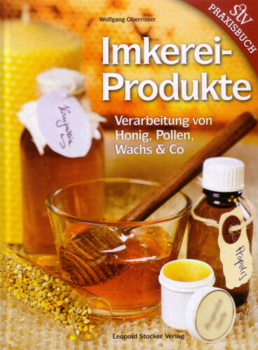 Wachs /& co. Pollen Imkereiprodukte Buch Verarbeitung von Honig