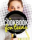 Cookbook for Teens: The Easy Teen Cookbook with 74 Fun & Delicious Recipes to Try by Mendocino Press (Paperback / softback, 2014)