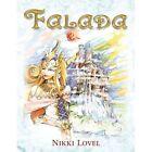 Falada 9781436336659 by Nikki Lovel Book