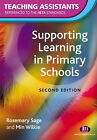 Supporting Learning in Primary Schools by Rosemary Sage, Min Wilkie (Paperback, 2004)