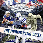 The Indianapolis Colts by Sloan MacRae (Hardback, 2011)