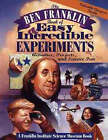 The Ben Franklin Book of Easy and Incredible Experiments by Franklin Institute Science Museum (Paperback, 1995)