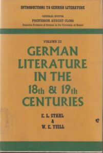 German-Literature-in-the-Eighteenth-and-Nineteenth-Centuries-E-L-Stahl