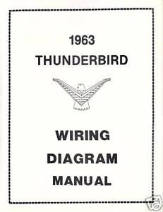 1963 FORD THUNDERBIRD WIRING DIAGRAM MANUAL | eBay