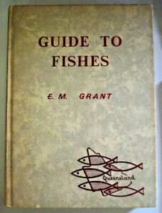 Guide-To-Fishes-by-E-M-Grant-HB-1972
