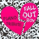 Fall out Boy Piano Tribute 0707541857925 CD