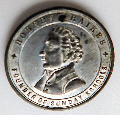 Victorian religious medal 1880s Robert Raikes Christian Sunday School centenary