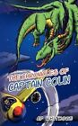 The Chronicles of Captain Colin by Whitmore AP (author) 9781449012021