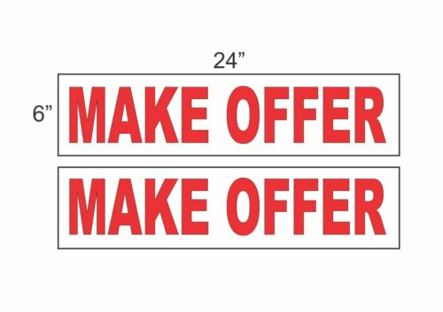 "MAKE OFFER 6/""x24/"" REAL ESTATE RIDER SIGNS Buy 1 Get 1 FREE 2 Sided Plastic"