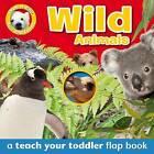 Peek-a-Boo: Wild Animals by Gail Daniels (Board book, 2015)