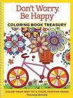 Don't Worry, Be Happy Coloring Book Treasury: Color Your Way to a Calm, Positive Mood by Thaneeya McArdle (Paperback / softback, 2015)