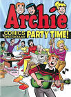 Archie Comics Spectacular: Party Time! by Archie Superstars (Paperback, 2014)