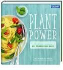 Plant Power von Alpro und Patrick Gebhardt (2015, Gebundene Ausgabe)