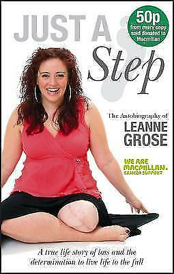 Just A Step: The Autobiography of Leanne Grose (Autobiography/Personalities) by