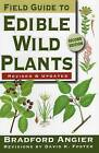 Field Guide to Edible Wild Plants by Bradford Angier (Paperback, 2008)