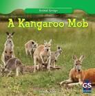 A Kangaroo Mob by Johanna Burke (Hardback, 2013)