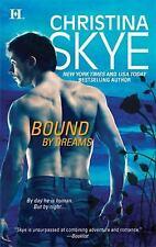BUY 2 GET 1 FREE Bound by Dreams by Christina Skye (2009, Paperback)
