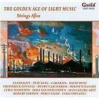 Golden Age of Light Music: Strings Afire (2012)