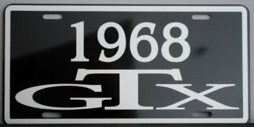 1968 68 GTX METAL LICENSE PLATE PLYMOUTH B BODY 440 SIX PACK 426 FOUR SPEED