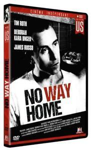 No-way-home-DVD-NEUF-SOUS-BLISTER-Tim-Roth-James-Russo-Deborah-Kara-Unger