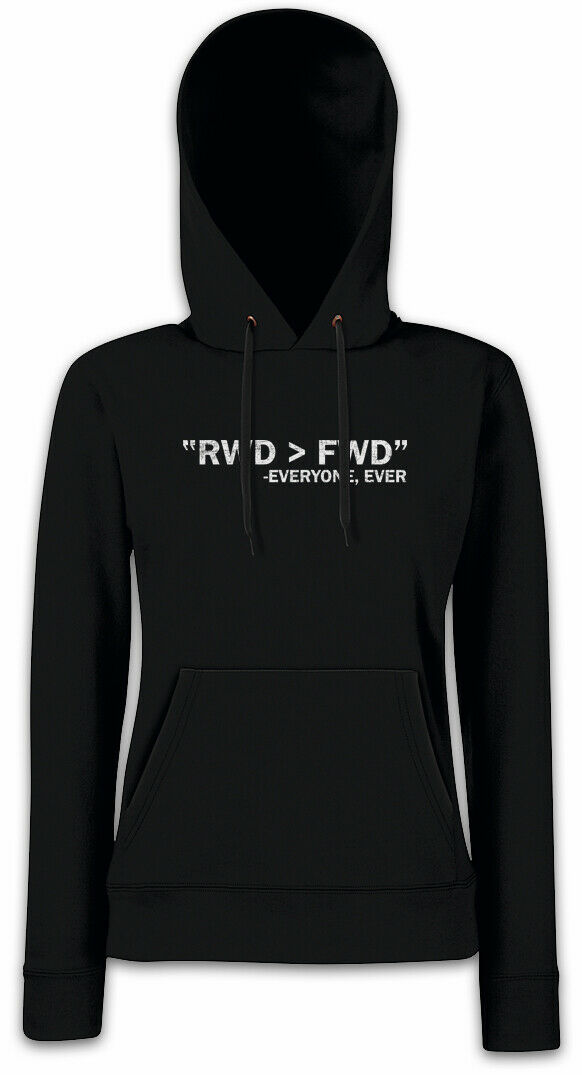 06a2f7a26a1 RWD FWD Women Hoodie Sweatshirt Race Racing car Driver Racer Petrol Head Fun