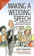 Making A Wedding Speech 5e: How to face the big occasion with confidence and car