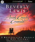 Amish Country Crossroads by Beverly Lewis (CD-Audio, 2010)