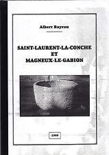 ALBERT BAYROU  SAINTLAURENT LA CONCHE ET MAGNEUX LE GABION 1999