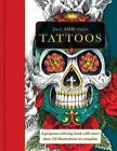 Just Add Color: Tattoo : Gorgeous Coloring Books with More Than 120 Illustrations to Complete by Carlton Publishing Group (2015, Paperback)
