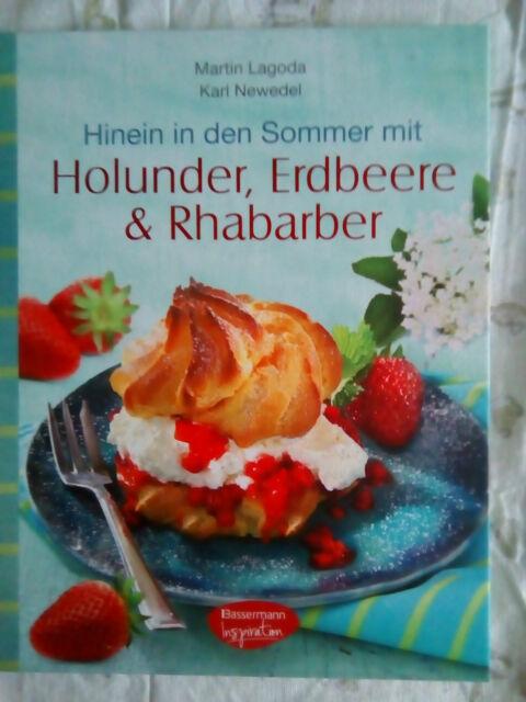Martin Newedel Lagoda ~ Hinein in den Sommer mit Holunder, Erd ... 9783572081264