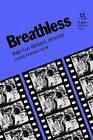 Breathless: Jean-Luc Godard, Director by Dudley Andrew, Jean-Luc Godard (Paperback, 1988)