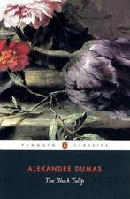 The Black Tulip (Penguin Classics) Alexandre Dumas père Paperback