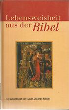 Anton Grabner-Haider: Lebensweisheit aus der Bibel Gebunden